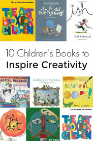 10 children s books that inspire creativity in