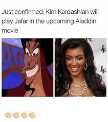 Memes De Kim Kardashian - just confirmed kim kardashian will play jafar in the upcoming