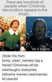 Funny Lotr Memes - there are two kinds of people when christmas decorations appear in