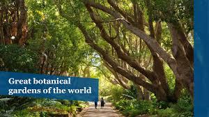 World Botanical Gardens Great Botanical Gardens Of The World Chicago Tribune