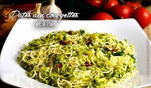 recette de cuisine rapide pour le soir pâtes aux courgettes et à l ail petits plats entre amis