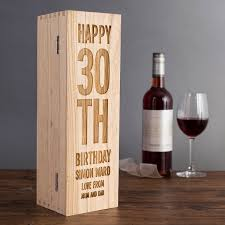 wine gifts for personalised wooden wine box 30th birthday getting personal