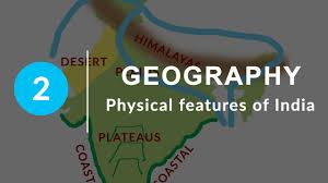 physical features of india chapter 2 geography ncert class 9