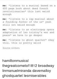 Meme Quartet - me listens to musical based on a 600 page book about dead french