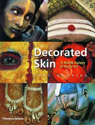 decorated skin a world survey of body art karl groning