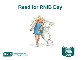 Royal Institute Blind 1 Read For Rnib Day 2 Rnib The Royal National Institute Of Blind