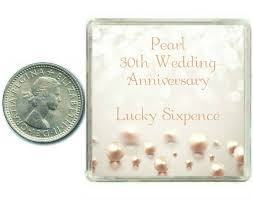 30 wedding anniversary lucky sixpence coin for a pearl 30th wedding anniversary