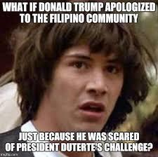 Filipino Meme - conspiracy keanu meme imgflip