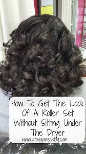 roller set relaxed hair how to get the look of a roller set without sitting under the