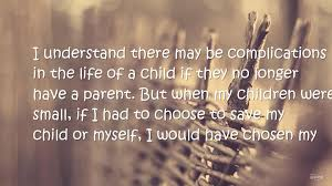 hd quotes on parents quotes about parents love for their children love life quotes