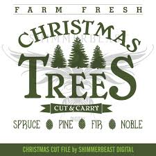 christmas svg cut file farm fresh christmas trees vintage