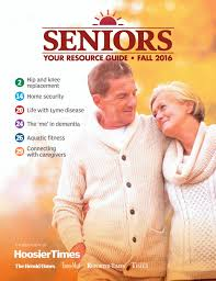 2016 hoosiertimes senior resource guide fall edition by hoosier