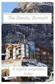 326 best hotels in switzerland images on pinterest european
