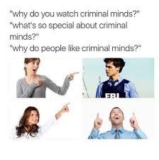 Criminal Minds Meme - funny criminal minds tumblr