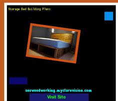 Woodworking Plans Storage Bed by Queen Size Captain Storage Bed Plans 183424 Woodworking Plans