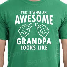 fathers day gift awesome grandpa mens t shirt gifts for dad