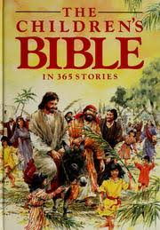 the children s bible in 365 stories 1985 edition open library