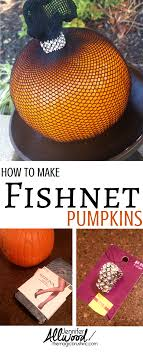 clever pumpkin fishnet pumpkins are the easiest way to decorate a pumpkin fishnet