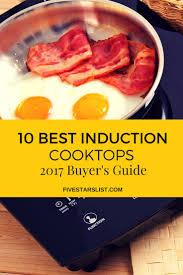 Nuwave Cooktop Manual Induction Cooktops 2017 Buyer U0027s Guide