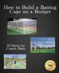 how to build backyard batting cages honey do list pinterest