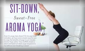 Chair Yoga Class Sequence Sit Down Sweat Free Aroma Yoga Young Living Blog