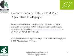 chambre d agriculture 88 ppt la conversion de l atelier ppam en agriculture biologique