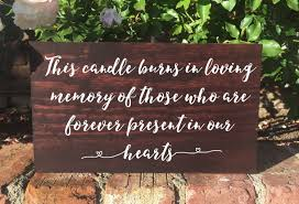 in loving memory wedding sign this candle burns in loving memory wedding sign rustic remembrance