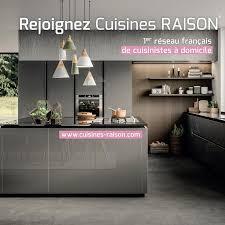 cuisine raison cuisines raison le 1er réseau français de cuisinistes à domicile