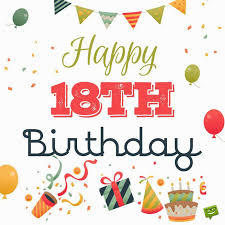 fantastic happy 18th birthday wishes collection best birthday