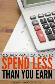 10 practical ways to spend less than you earn single