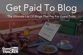 Get paid to blog 121 blogs that pay for guest posts