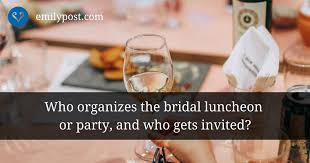 bridal luncheon gifts bridal luncheons or the emily post institute inc