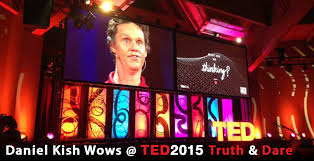 Ted Talk Color Blind Daniel Kish Top Ten Ted Talks For 2015 Truth And Dare World