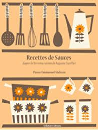 ma cuisine escoffier toutes les recettes d auguste escoffier ma cuisine ebook