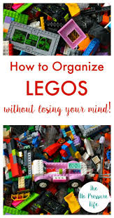 how to organize legos without losing your mind lego storage