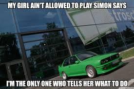 My Girl Aint Allowed Meme - girl ain t allowed to play simon says
