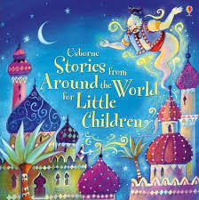 Stories From Around The World Stories From Around The World For Children Various