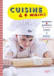 cuisine à 4 mains cuisine à 4 mains hachette pratique
