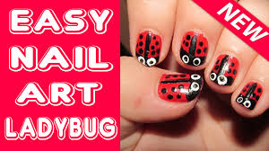 easy nail art tutorial for beginners ladybug nail tutorial youtube