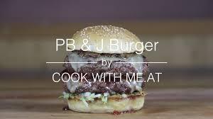 peanut butter u0026 jelly burger grilled pb u0026j burger recipe cook