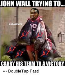Victory Meme - john wall trying to carry his team to a victory doubletap fast