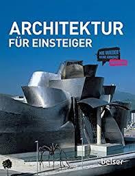 geschichte der architektur geschichte der architektur kompaktwissen de jan gympel