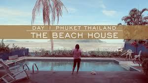 the beach house couple travel vlog phuket thailand youtube