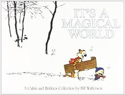 it u0027s a magical world a calvin and hobbes collection bill