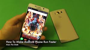 make android faster how to make android phone run faster