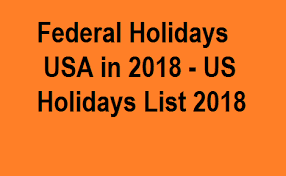 federal holidays in usa in 2018 us holidays list 2018 me