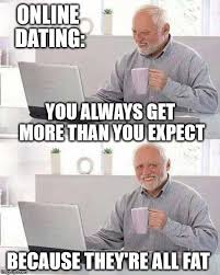 Meme Dating - 22 funny online dating memes that might make you cry if you re