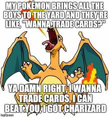 All The Memes - charizard memes imgflip