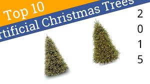 10 best artificial christmas trees 2015 youtube