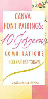 canva font pairing canva font pairings 10 gorgeous combinations you can use today